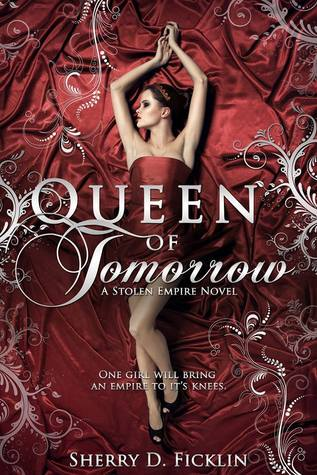 Queen of Tomorrow by Sherry Ficklin