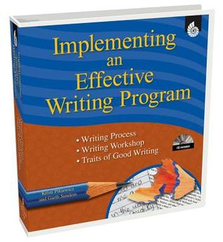 Implementing an Effective Writing Program: Using the Traits of Good Writing [With CD] Kirsti Pikiewicz
