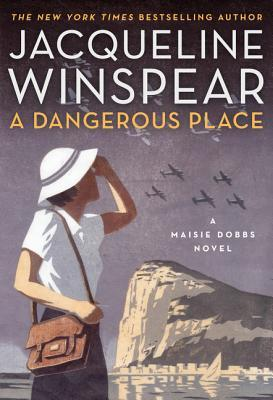 Book Review: Jacqueline Winspear's A Dangerous Place