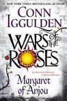Margaret of Anjou (Wars of the Roses, #2)