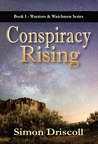 Conspiracy Rising (Warriors & Watchmen, #1)