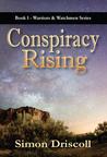 Conspiracy Rising (Warriors & Watchmen, #1)