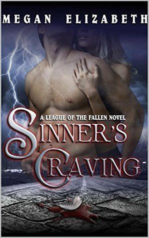 Sinner's Craving (A League of the Fallen, #1)