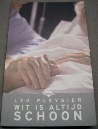 Wit is altijd schoon (Leo Pleysier)