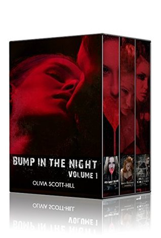 Bump in the Night  (Volume 1)  by  Olivia Scott-Hill