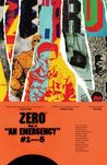 Zero, Vol. 1: An Emergency (Zero #1)