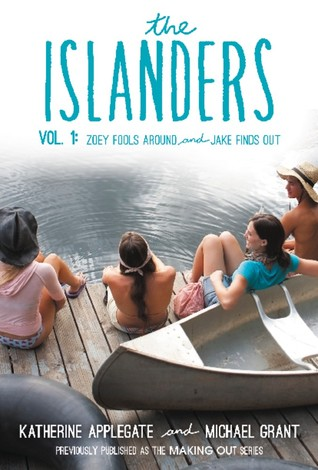 The Islanders: Volume 1: Zoey Fools Around and Jake Finds Out