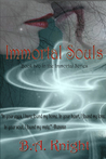 Immortal Souls (Immortal Love Series Book 2)