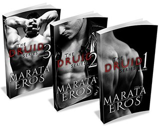 The Druid Series, Volumes 1-3 Reapers, Bled, & Harvest by Marata Eros
