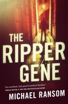 The Ripper Gene: A Novel