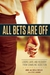 All Bets Are Off: Losers, Liars, and Recovery from Gambling Addiction