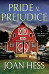 Pride V. Prejudice: A Claire Malloy Mystery (Claire Malloy, #20)