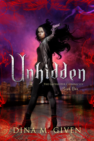 Unhidden (The Gatekeeper Chronicles, Book 1)