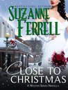 Close To Christmas (Westen Series # 3.5)