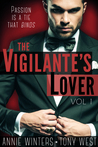 The Vigilante's Lover (The Vigilantes, #1)