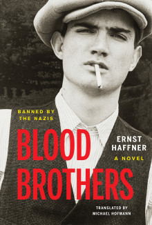Blood Brothers by Ernst Haffner
