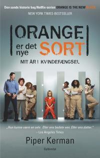 Orange er det nye sort  by  Piper Kerman