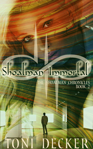 Shoalman Immortal (The Shoalman Chronicles - Book 2)