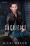 Sacrifice for Love (Beyond Love, #1)