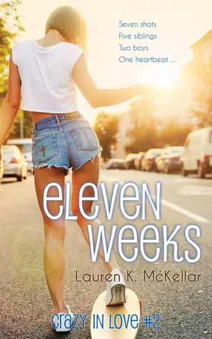 Eleven Weeks (Crazy in Love #2)