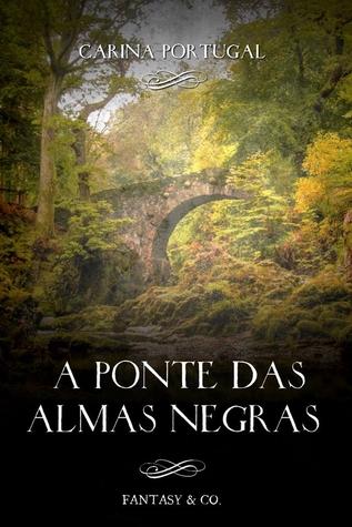 A Ponte das Almas Negras