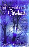 An Underestimated Christmas (Underestimated, #3)