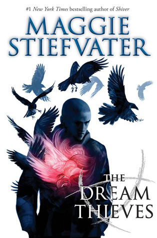 The Dream Thieves (The Raven Cycle #2) by Maggie Stiefvater | Review