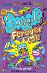 Suzy P, Forever Me by Karen Saunders