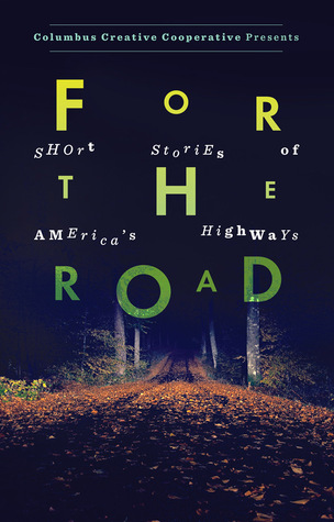 For the Road by Emily Hitchcock