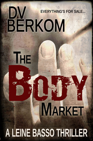 The Body Market by D.V. Berkom