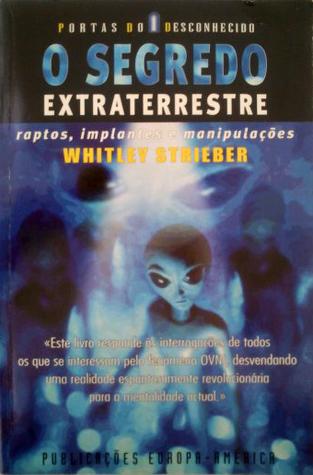 O Segredo Extraterrestre  by  Whitley Strieber