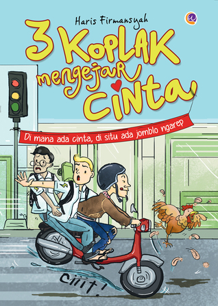 23753938 - Review Novel Komedi: 3 Koplak Mengejar Cinta