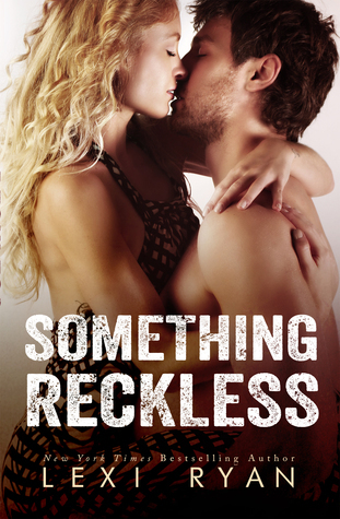 Review & Release Event:  Something Reckless by Lexi Ryan