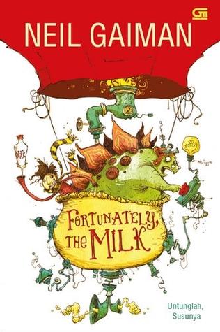 bubarkan-serapium-januari-fortunately-the-milk-untunglah-susunya-by-neil-gaiman