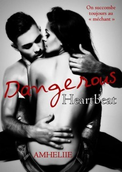 Dangerous Heartbeat