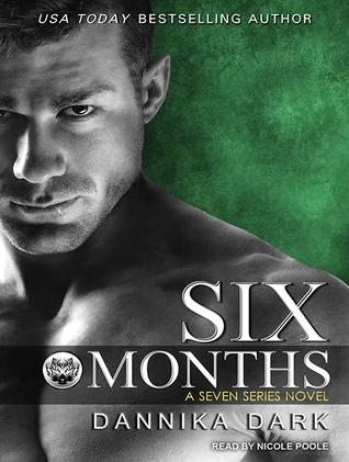 Six Months (Seven, #2)
