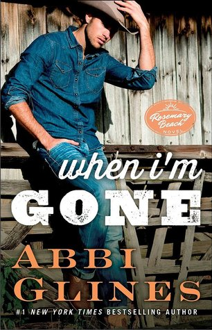 When I'm Gone (Rosemary Beach #11)