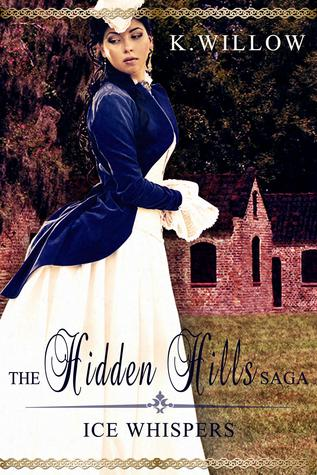 The Hidden Hills Saga: Book I: Ice Whispers