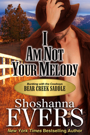 I am Not Your Melody by Shoshanna Evers