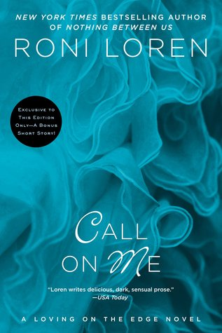 {Review} Call on Me by Roni Loren (with Giveaway)