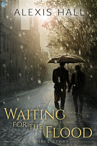 Review: Waiting for the Flood by Alexis Hall