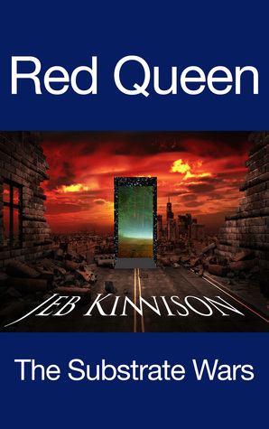 Red Queen (Substrate Wars, #1)