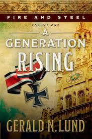 Fire and Steel Volume 1:  A Generation Rising