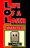 Life of a Loser - Wanted by Lou Zuhr
