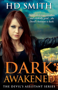 Dark Awakened (The Devil's Assistant, #2)