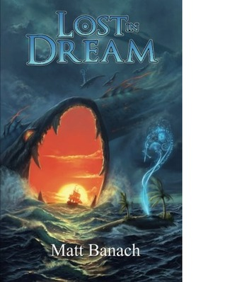 Lost in Dream by Matt Banach