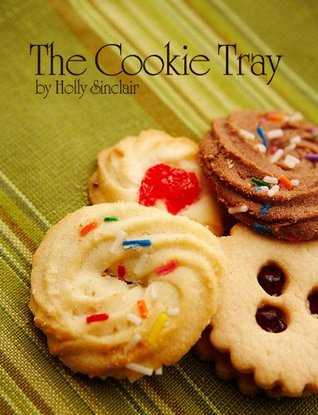 The Cookie Tray Holly  Sinclair