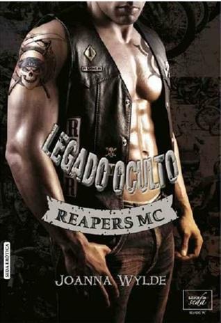 Legado oculto (Reapers MC, #2)