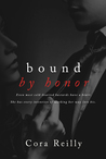 Bound By Honor (Born in Blood Mafia Chronicles, #1)