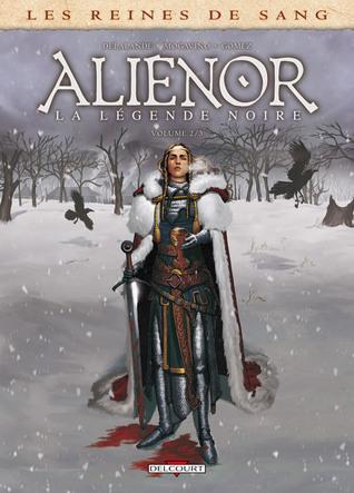 Alienor, la légende noire 2 (Les reines de sang #2)